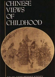 Chinese Views of Childhood