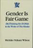 Gender is Fair Game